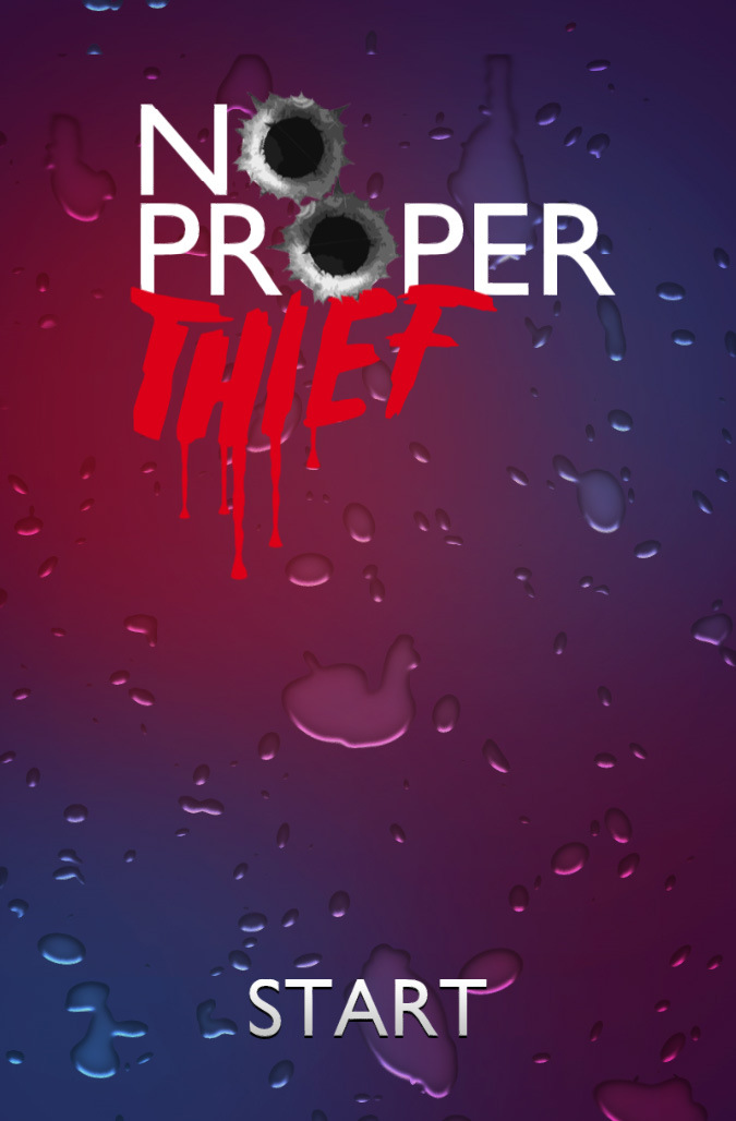 No Proper Thief - Progress