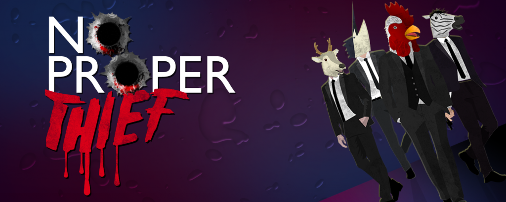 No Proper Thief Now Available on ios and Android